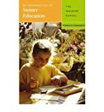 An Introduction to Steiner Education The Waldorf School by Edmunds, Francis ( AUTHOR ) May-10-2004 Paperback