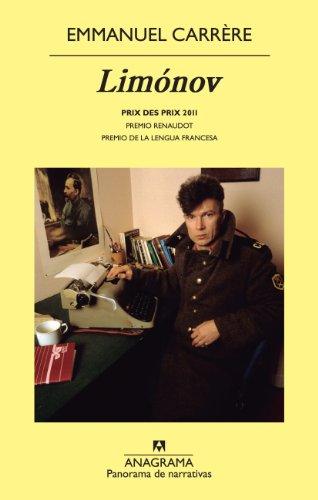 Limónov (Panorama de narrativas nº 825) por Emmanuel Carrére