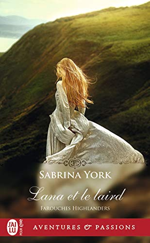 Farouches Highlanders (Tome 3) - Lana et le laird (French Edition)