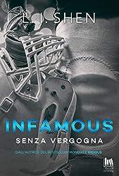 Infamous. Senza Vergogna (The Saints' series Vol. 0)