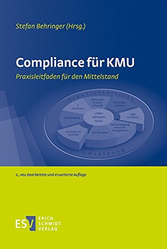 Compliance für KMU: Praxisleitfaden für den Mittelstand