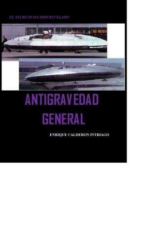 ANTIGRAVEDAD GENERAL por ENRIQUE CALDERON INTRIAGO