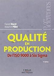 Qualité en production: De l'ISO 9000 à Six Sigma