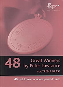 Peter Lawrence: Great Winners For Treble Clef Brass Instruments. Sheet Music for Trumpet, Brass Instruments