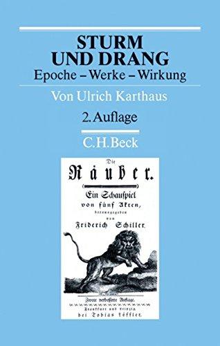 Sturm und Drang: Epoche - Werke - Wirkung (Arbeitsbücher zur Literaturgeschichte)