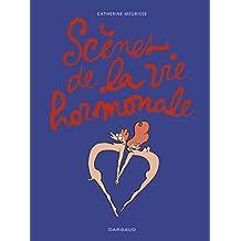 Scènes de la vie hormonale - Tome 1