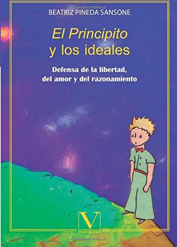 EL PRINCIPITO Y LOS IDEALES (Infantil-Juvenil, Band 1)