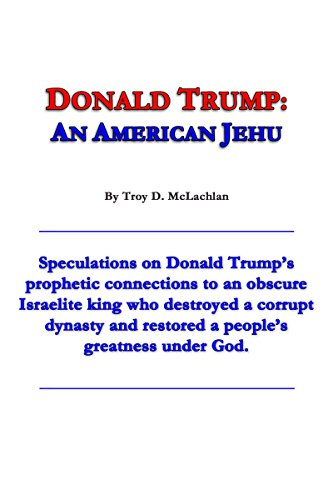 Donald Trump: An American Jehu (English Edition)