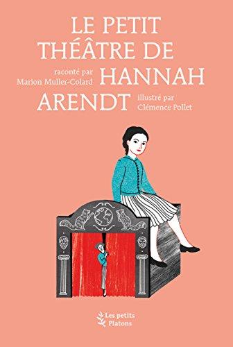Le petit théâtre de Hannah Arendt