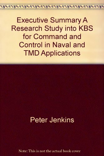 executive-summary-a-research-study-into-kbs-for-command-and-control-in-naval-and-tmd-applications