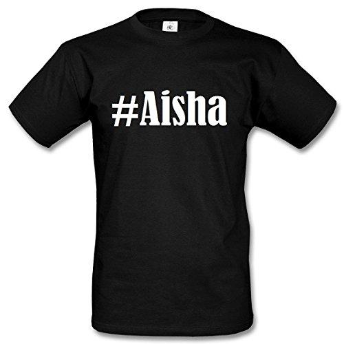T-Shirt #Aisha Hashtag Raute für Damen Herren und Kinder ... in den Farben Schwarz und Weiss Schwarz
