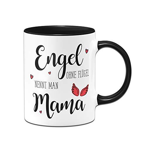 Tassenbrennerei Tasse Engel ohne Flügel nennt Man Mama, Geschenk zum Muttertag oder Geburtstag (Schwarz)