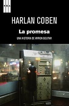 La promesa (NOVELA POLICÍACA BIB) de [Coben, Harlan]