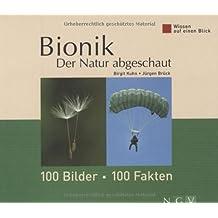 Bionik - Der Natur abgeschaut: Wissen auf einen Blick. 100 Bilder - 100 Fakten