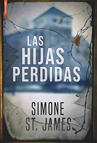 LAS HIJAS PERDIDAS – Simone St.James