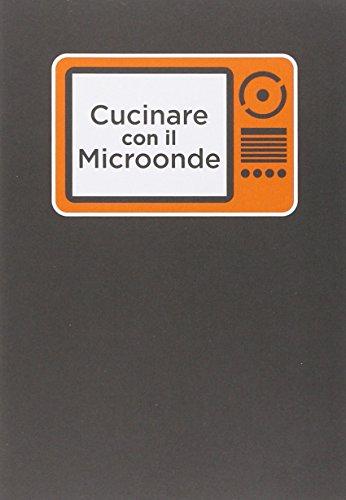 Cucinare con il microonde