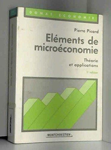Elements de microeconomie/theorie et applications