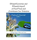 [(Ethanol Economics & Ethanol's Impact on Food Prices & Greenhouse Gas Emissions)] [ Edited by Darlene E. Marshall ] [March, 2011] bei Amazon kaufen