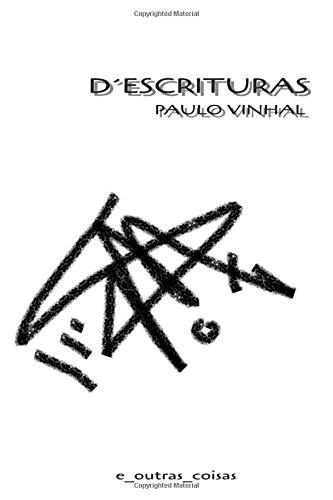 D' Escrituras por Paulo Vinhal