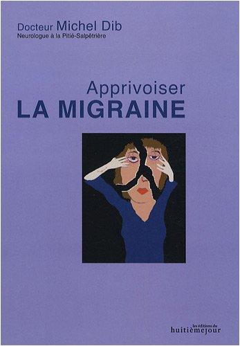 Apprivoiser la migraine