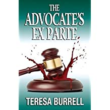 [(The Advocate's Exparte)] [By (author) Teresa Burrell] published on (September, 2013)
