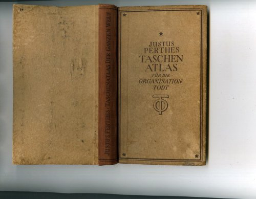 Taschenatlas für die Organisation Todt. Die ganze Welt in 45 Karten und 110 Seiten Text. Die Bücher des Frontarbeiters.