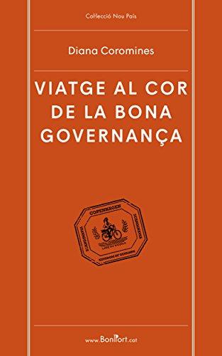 Viatge al cor de la bona governança (Nou País Book 2) (Catalan Edition)