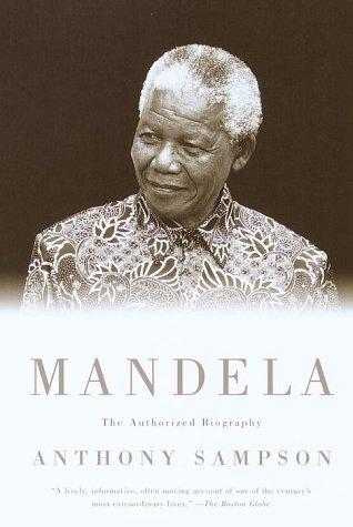 By Anthony Sampson - Mandela: The Authorized Biography (Vintage)
