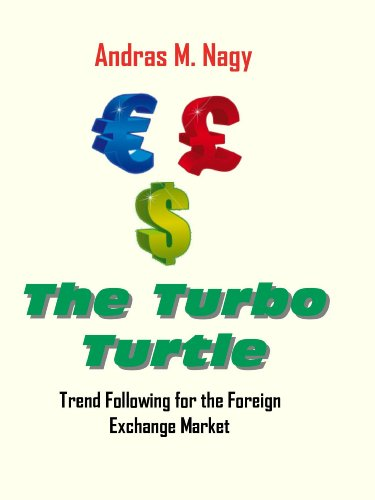 The Turbo Turtle : Trend Following for the Foreign Exchange Markets (English Edition) eBook: Andras M. Nagy: Amazon.es: Tienda Kindle