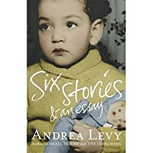 [(Six Stories and an Essay)] [ By (author) Andrea Levy ] [October, 2014]
