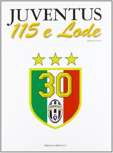Juventus 115 e lode por Palma Maner