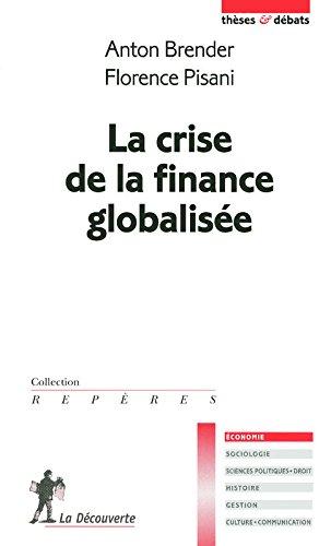 La crise de la finance globalise