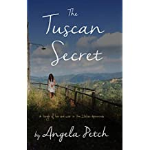 The Tuscan Secret: A tangle of love and war in the Italian Apennines
