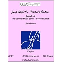 Jump Right In: Teacher's Edition, Grade 3-The General Music Series - Second Edition-Bolton, Beth-