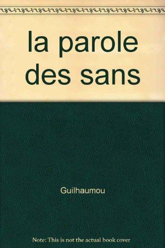 La parole des sans: Les mouvements actuels à l'épreuve de la Révolution française