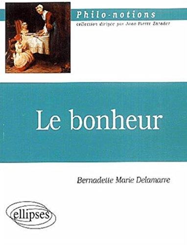 Le bonheur par Bernadette-Marie Delamarre