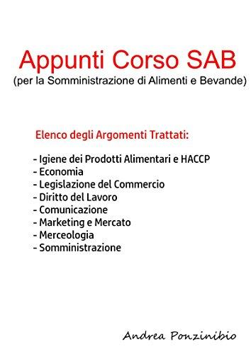 Appunti Corso SAB (ex REC): per la Somministrazione di Alimenti e Bevande