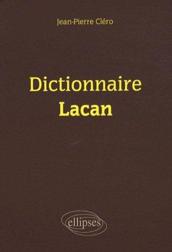 Dictionnaire Lacan par Jean-Pierre Cléro