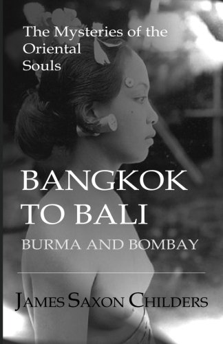 bangkok-to-bali-burma-and-bombay-the-mysteries-of-the-oriental-souls