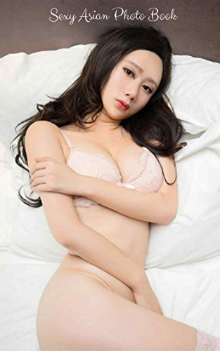 sexy-asian-photobook-naughty-asian-babe-erotic-pictures-japanese-girls-erotic-english-edition