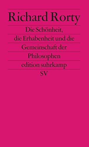 Die Schönheit, die Erhabenheit und die Gemeinschaft der Philosophen (edition suhrkamp)