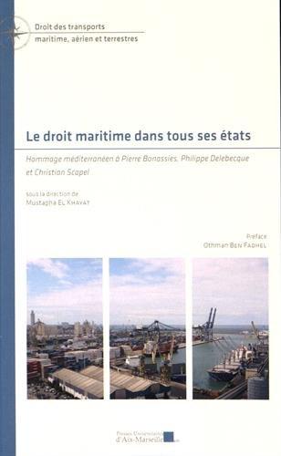 Le droit maritime dans tous ses états