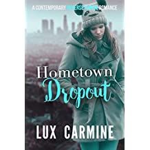 Hometown Dropout: A Contemporary WhyChoose YA Reverse Harem Romance (Dropout Series Book 3) (English Edition)