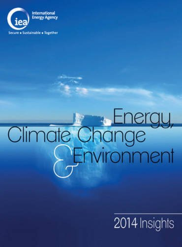 Energy, climate change and environment par International Energy Agency
