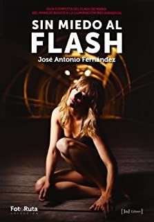 Sin miedo al flash (Foto-Ruta) (8415131216) | Amazon Products