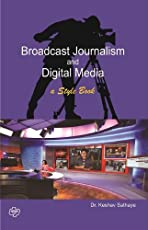Broadcast Journalism and Digital Media