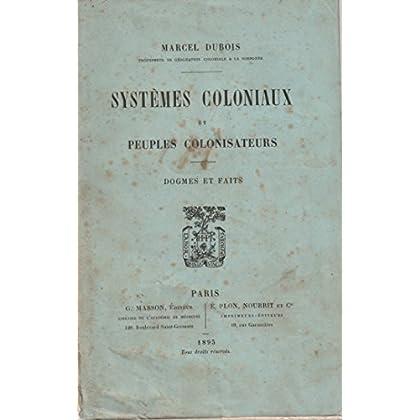 Systèmes coloniaux et peuples colonisateurs, masson, plon, nourrit, 1895