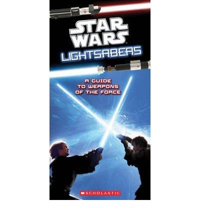 [(Star Wars Lightsabers: a Guide to Weapons of the Force)] [Author: Pablo Hidalgo] published on (October, 2012) par Pablo Hidalgo
