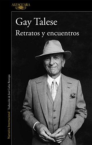Retratos y encuentros (Spanish Edition)