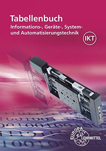 """Tabellenbuch Informations-, Geräte-, System- und Automatisierungstechnik: mit Formelsammlung """"Formeln Informations-, Geräte-, System- und Automatisierungstechnik"""""""